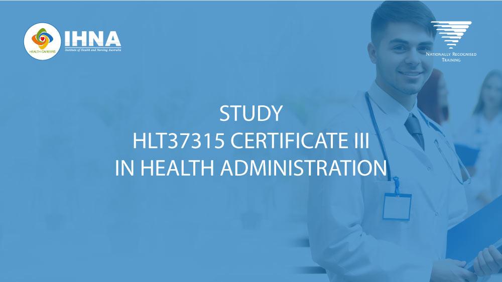 HLT37315 Certificate III in Health Admin online