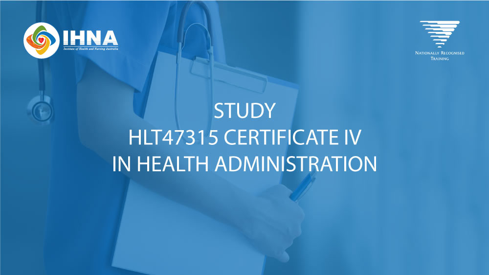 HLT47315 Certificate IV in Health Administration - Nationally Recognised Training