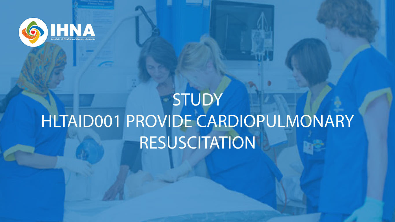 Study HLTAID001 Provide Cardiopulmonary Resuscitation at IHNA