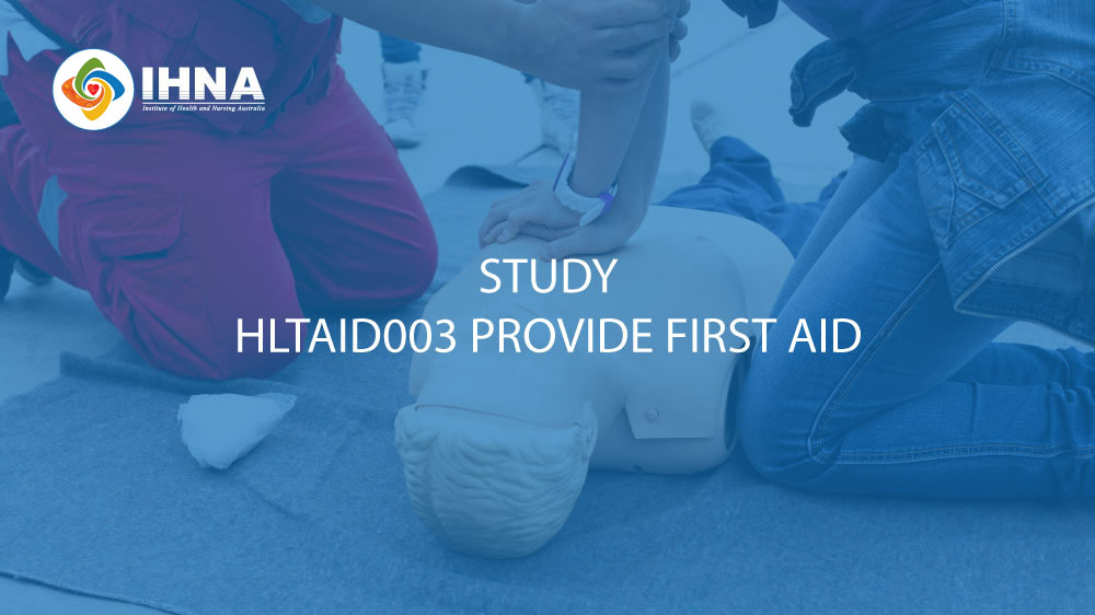 HLTAID003 Provide First Aid Course | IHNA - Perth, Sydney, Melbourne