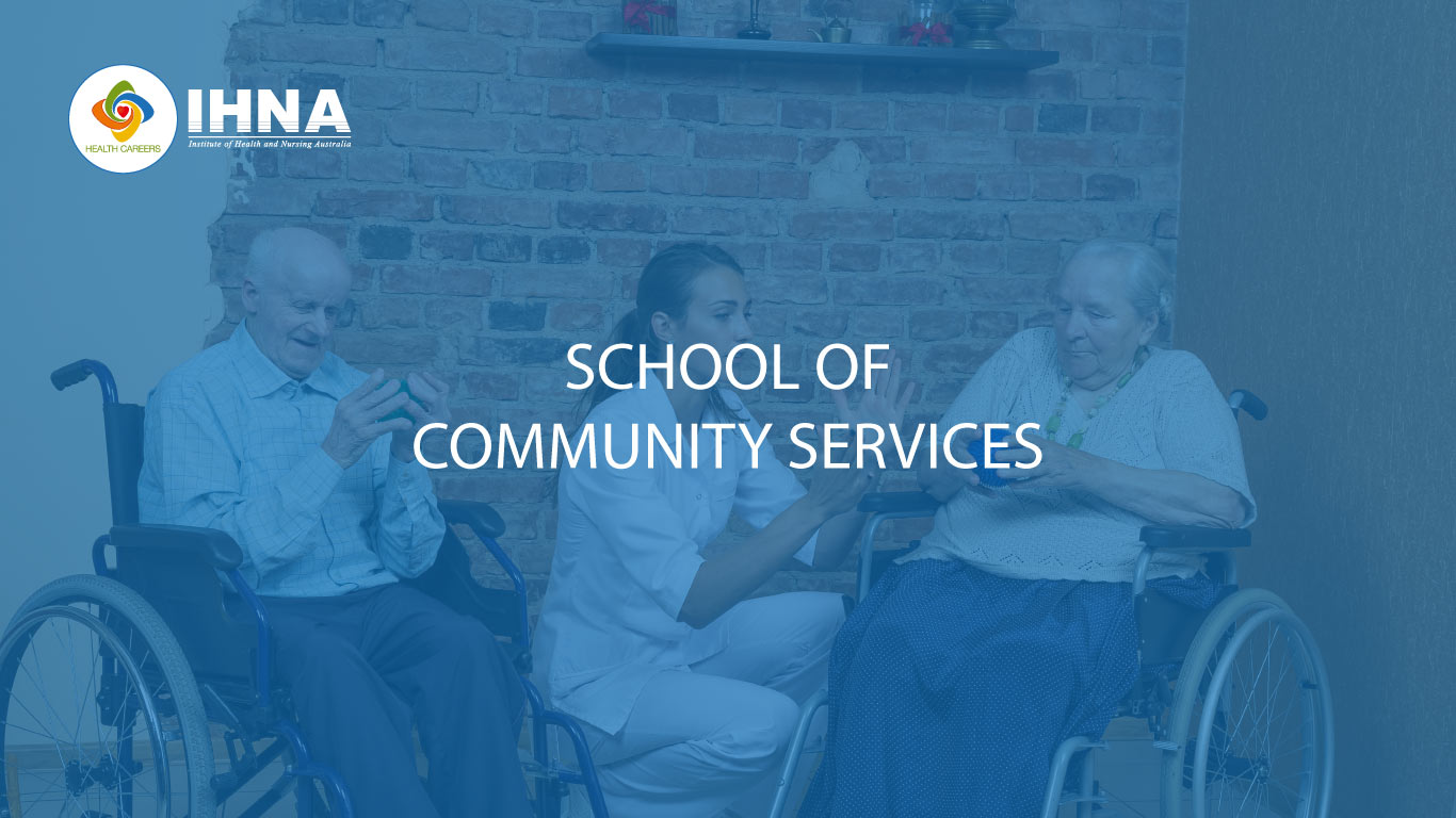 School of Community Services | IHNA - Melbourne, Sydney, Perth
